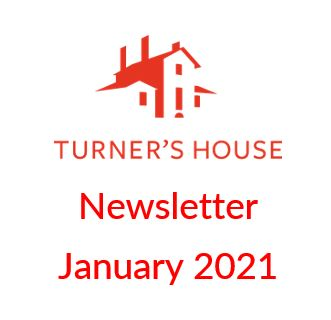 News from Turner's House Trust – January 2021